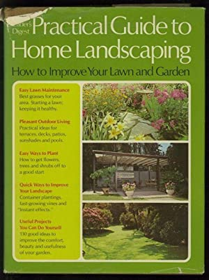 Reader's Digest Practical Guide to Home Landscaping: