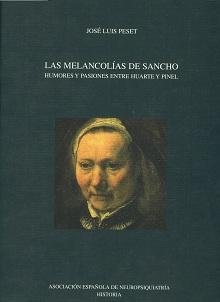 LAS MELANCOLÍAS DE SANCHO. HUMORES Y PASIONES: J. L. Peset