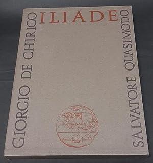 Iliade. Episodi scelti e tradotti da Salvatore Quasimodo.: Omero.