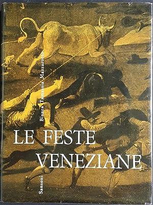 Le feste veneziane, i giochi popolari, le: Tamassia Mazzarotto Bianca.