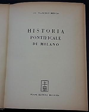 Historia pontificale di Milano.: Besozzo Francesco Gio.