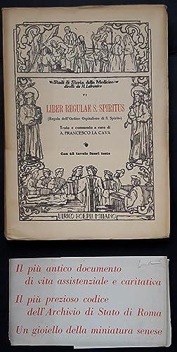 Liber regulae S. Spiritus (Regola dell'Ordine Ospitaliero di S. Spirito).: La Cava Francesco A...