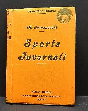 Sports invernali. Pattinaggio, Slitta, Bobsleigh, Skeleton, Skis.: Salvaneschi Nino.