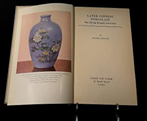 Later chinese porcelain. The Ch'ing Dynasty (1644-1912).: Jenyns Soame.