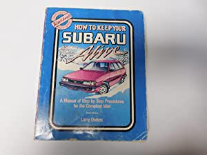 How to Keep Your Subaru Alive: 1975: Owens, Larry