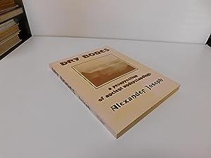 Dry Bones - A Resurrection of Ancient Understandings: Alexander Joseph