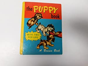 THE PUPPY BOOK: a Bonnie Book, With two Pop-Ups: Banigan, Sharon