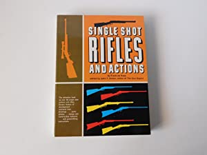 Single Shot Rifles and Actions: Frank de Haas.