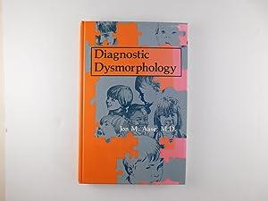 Diagnostic Dysmorphology: Jon M. Aase