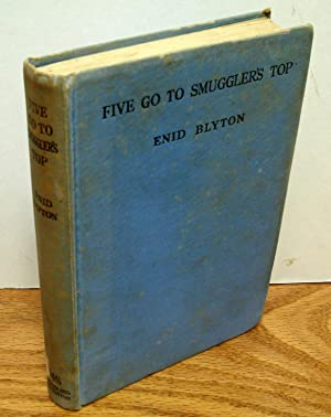 Five Go to Smuggler's Top : Another Adventure of the Four Children and Timmy the Dog