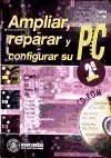Ampliar, reparar y configurar su PC: Frater, Harald; Eggeling, Thorsten