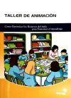 Taller de animación : cómo optimizar los recursos del aula para fomentar el aprendizaje - Comesaña Monsalve, José Carlos