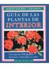 GUÍA DE LAS PLANTAS DE INTERIOR - Schubert, M. - Herwig, R.