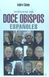 Entrevistas con doce obispos españoles - Isidro Catela