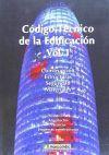 Código técnico de la edificación. vol. 1. - ALBERT SORIANO RULL