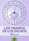 TIEMPOS DE LOS SIGNOS, LOS - Martín Gómez, Francisco Javier