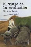El viaje de la evolución (El joven Darwin) - Vicente Muñoz Puelles , y Federico Delicado