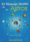 El mensaje oculto de los astros - Nieto Vidal, Francisco