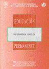 Informática jurídica : programa de enseñanza abierta - Eugenio Oliver, Luis G. ; Eugenio y Díaz, Francisco ; Ramos Méndez, Eduardo