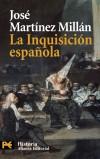 La Inquisición española - José Martínez Millán