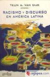 RACISMO Y DISCURSO EN AMERICA LATINA - COMPILADOR)