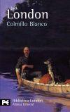 Colmillo Blanco - Jack London , y María del Mar Hernández De Felipe