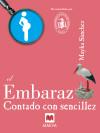 El Embarazo contado con sencillez - Mayka Sánchez
