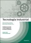 Tecnología Industrial. Pruebas de acceso a ciclos formativos de grado superior - FIDALGO SÁNCHEZ, JOSÉ ANTONIO;FERNÁNDEZ PÉREZ, MANUEL RAMÓN;NOEMÍ FERNÁNDEZ, FERNÁNDEZ