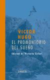 PROMOTORIO DEL SUEÑO, EL - ed. lit.; Cirlot, Victoria; Hugo, Victor