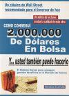 Cà mo conseguà 2.000.000 de dà lares en bolsa - Darvas, Nicolas