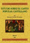 Estudios sobre el canto popular castellano - Castrilo Hernández, Gonzalo