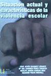 Situación actual y características de la violencia escolar - Gázquez Linares, José Jesús