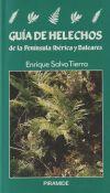 Guía de helechos de la Península Ibérica y Baleares - Enrique Salvo Tierra