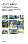 Todos sabios!: Ciencia ciudadana y conocimiento expandido: Rodríguez, Joaquín, Alonso,