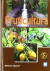 Fruticultura: Agustí Fonfría, Manuel