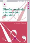 Diseño curricular e innovación educativa: Casanova, María Antonia
