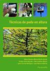 Técnicasdepodaenaltura. Certificados de profesionalidad. Aprovechamientos forestales: Barrero Beltrán, Juan
