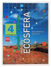ECOSFERA - BIOLOGÍA Y GEOLOGÍA 4º ESO: Gil, Concha; Pedrinaci, Emilio
