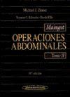 Maingot. Operaciones Abdominales. Tomo 1: Ellis, Harold; Schwartz, Seymur I.; Zinner, Michel J.