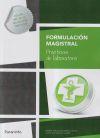 Formulación magistral: prácticas de laboratorio: María Jesús Molinero