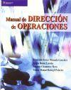 MANUAL DE DIRECCIÓN DE OPERACIONES: FRANCISCO JAVIER MIRANDA GONZÁLEZ, SERGIO RUBIO LACOBA, ...
