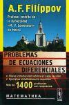 Problemas de ecuaciones diferenciales: Filíppov, A.F.; Palomino Pérez, Juan Enrique, (trad.); ...