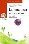 La luna lleva un silencio: María Cristina Ramos