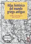 Atlas histà rico del mundo griego antiguo: Domíngez Monedero, Adolfo