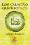Los cuatro guerreros: Sancho Hidalgo Martín