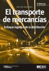 El transporte de mercancías : enfoque logístico: Anaya Tejero, Julio