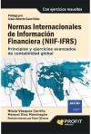 Normas internacionales de información financiera (NIIF-IFRS): Manuel Diaz-Mondragon; Nitzia