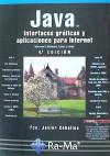 Java: Interfaces gráficas y aplicaciones para internet: Ceballos Sierra, Francisco Javier