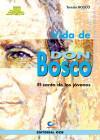 Vida de Don Bosco (Edición Juventud) -: Teresio Bosco