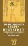 Corpus hermeticum y otros apócrifos: Trismegisto, Hermes